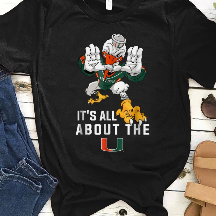 Official It s All About The Miami Hurricanes shirt 1 - Official It's All About The Miami Hurricanes shirt