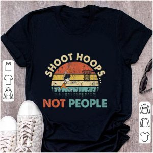 Official Shoot Hoops Not People Vintage shirt