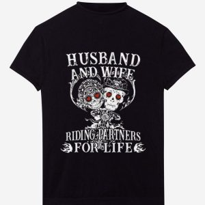 Original Husband And Wife Riding Partners For Life shirt