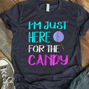 Original I'm Just Here For The Candy Halloween Funny shirt