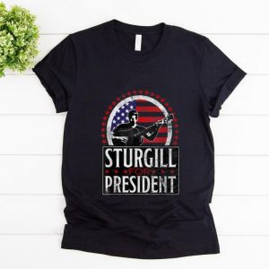 Premium Sturgill For President American Flag shirt