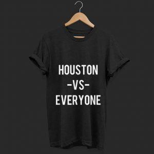 Pretty Houston Vs Everyone shirt