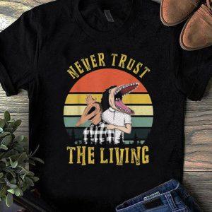 Top Beetlejuice Never Trust the Living Vintage shirt