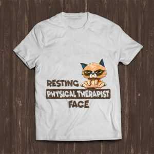 Top Resting Physical Therapist Face Cat shirt