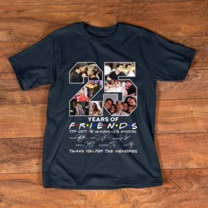 Awesome 25 Years Of Friends Thank You For The Memories Signature shirt