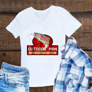 Awesome Outdoor Man Your Adventure Store shirt