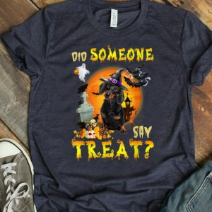 Hot Dachshund Did Someone Say Treat Halloween Costume shirt