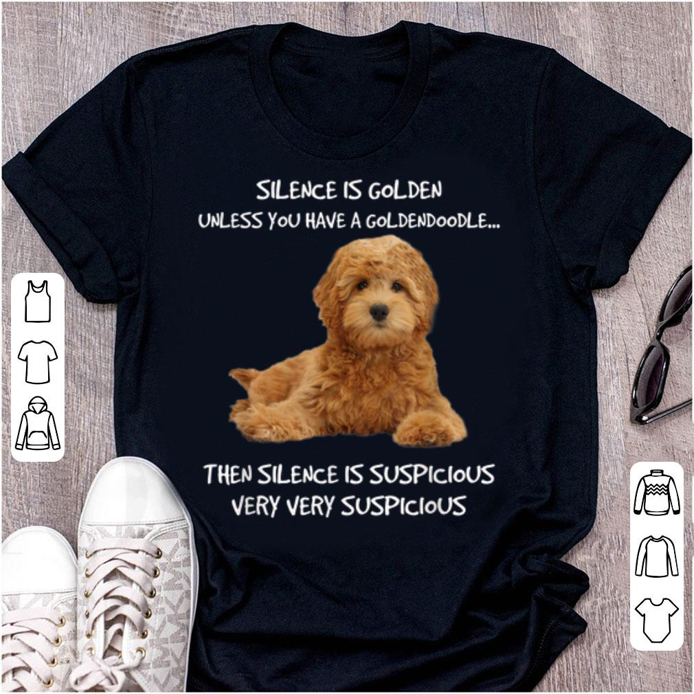 Hot Silence Is Golden Unless You Have A Goldendoodle shirt 1 - Hot Silence Is Golden Unless You Have A Goldendoodle shirt