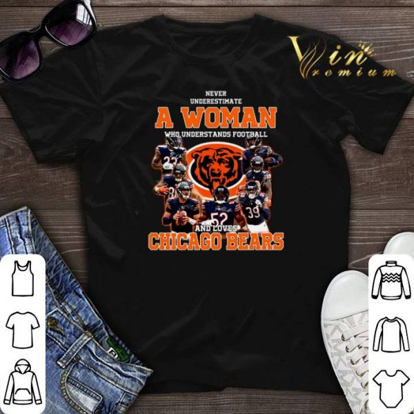 Never underestimate a woman who understands Chicago Bears shirt sweater