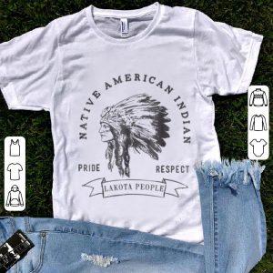 Nice Lakota People Native American Indian Pride Respect shirt