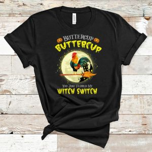 Nice Roll over image to zoom in DTR Halloween Gift T-shirt Buckle Up Buttercup You Just Flipped My Witch Switch Chicken shirt