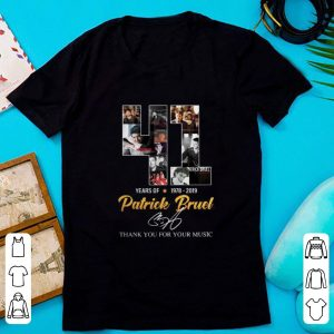 Nice Thank You For The Memories 41 Years Of Patrick Bruel 1978-2019 shirt