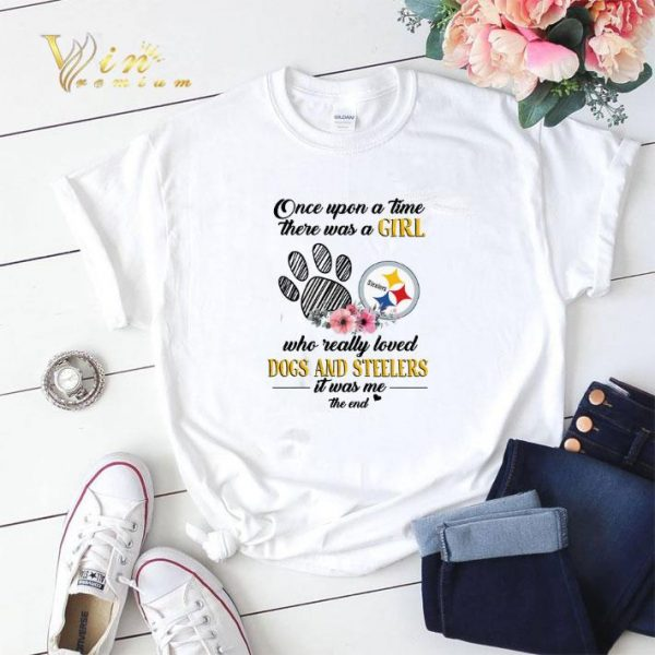 Once upon a time there was a girl who really loved dogs Steelers shirt sweater