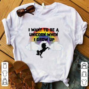 Original I Want To Be A Unicorn When I Grow Up Rainbow Unicorn shirt