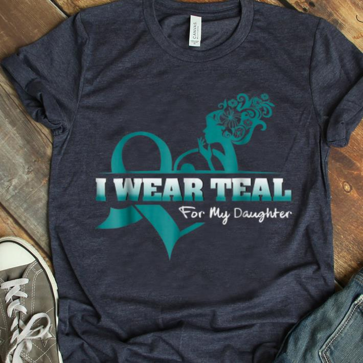 Original I Wear Teal For My Daugyhter PCOS Awareness shirt 1 - Original I Wear Teal For My Daugyhter PCOS Awareness shirt