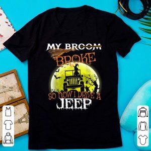 Premium My Broom Broke So Now I Drive A Jeep Halloween shirt