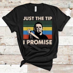Premium Vintage Michael Myers Just The Tip I Promise shirt