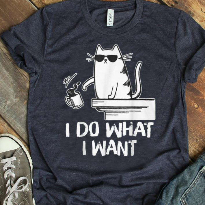 Pretty Cat I Do What I Want Coffee Cat Coffee Drinking shirt 1 - Pretty Cat I Do What I Want Coffee Cat Coffee Drinking shirt