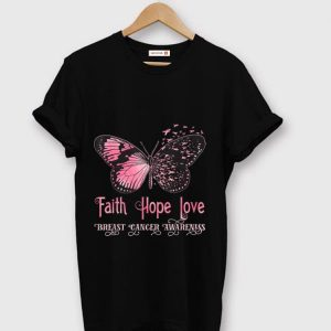 Pretty Faith Hope Love Pink Butterfly Breast Cancer Awareness shirt