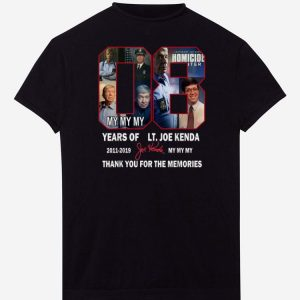 Pretty Thank You For The Memories Lt.Joe Kenda 08 Years Signature shirts