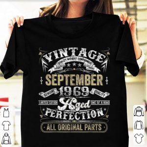 Top Classic 50th Birthday Vintage September 1969 Perfection shirt