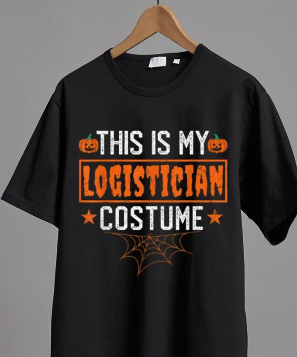 Top This Is My Logistician Costume Funny Halloween shirt