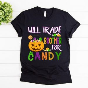 Top Will Trade Brother For Candy Halloween Girls - Boys shirt