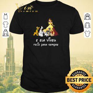 Funny Belle and dogs E Ela Viveu Feliz Para Sempre shirt sweater