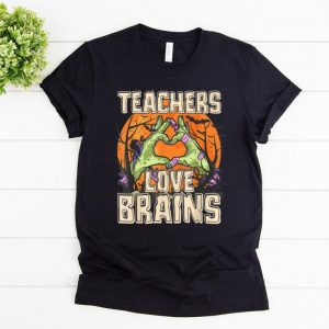 Hot Teachers Love Brains Teacher Halloween Gifts For Men shirt