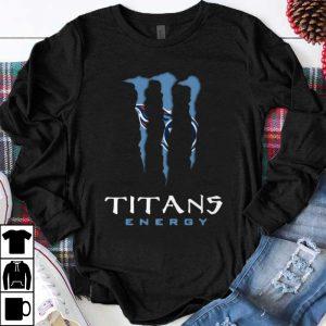 Nice Monster Tennessee Titans Energy shirt
