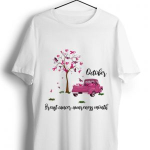 Nice Pink Ribbon Car Tree October Breast Cancer Awareness Month shirt