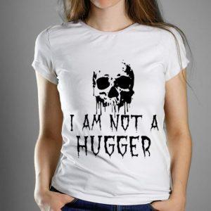 Nice Skull I Am Not A Hugger Halloween shirt