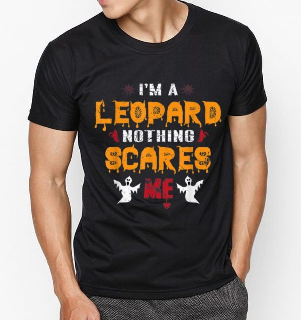 Official Nothing Scares Me I'm a LEOPARD Halloween shirt