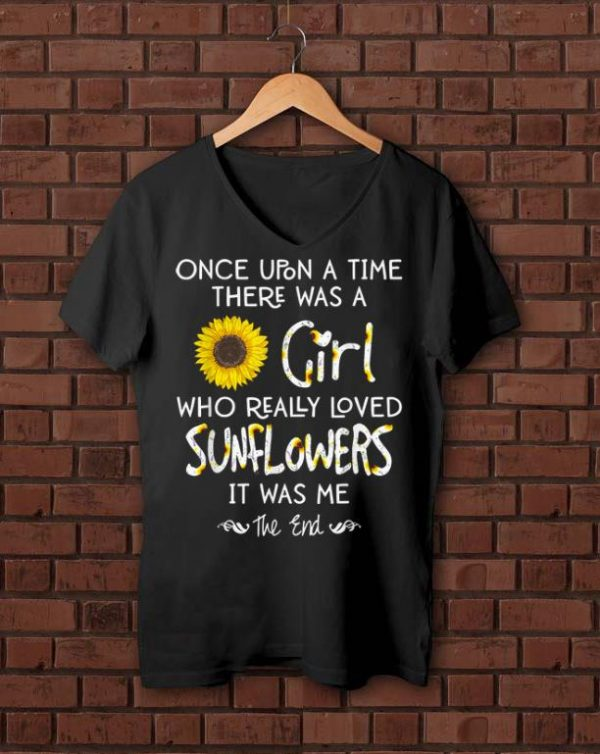Official Once Upon A Time There Was A Girl Who Really Loved Sunflower shirt