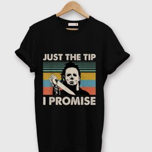 Pretty Michael Myers Just The Tips I Promise Vintage shirt