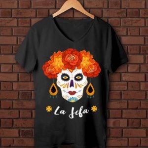 Pretty Yo Soy La Jefa Dia De Los Muertos Day Of The Dead Skull shirt