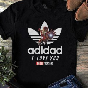 Top Adidas Iron Man I Love You Three Thousand shirt