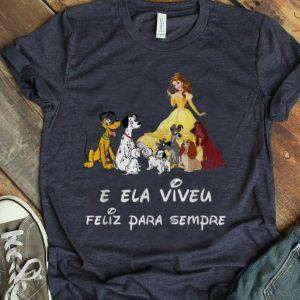Top Belle And Dogs E Ela Viveu Feliz Para Sempre shirt