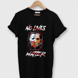 Top No Lives Matter Scary Horror Movies Character Halloween shirt