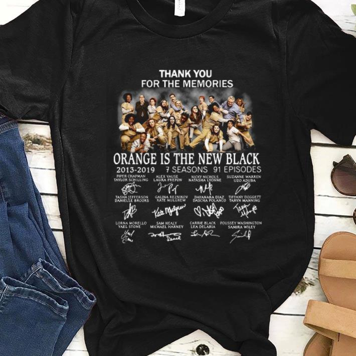 Top Thank You For The Memories Organism Is The New Black 2013 2019 7 Seasons 91 Episode Signature Shirt