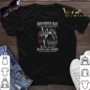 Warrior November man i can be mean AF sweet as candy cold as ice shirt sweater