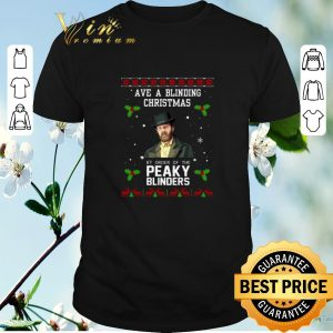 Ave a blinding Christmas by order of the Peaky Blinders shirt sweater
