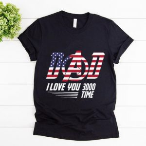 Awesome Dad I Love You 3000 Time American Flag Iron Man shirt