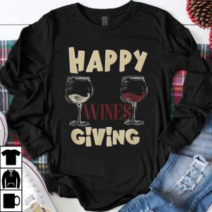 Awesome Happy Winesgiving - Wine - Funny Thanksgiving shirt