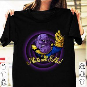 Awesome That's All Folks Thanos Avengers Endgame shirt