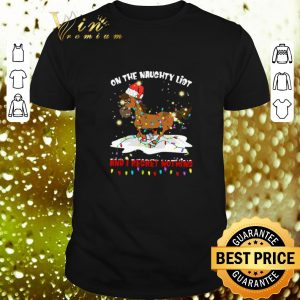 Best Horse on the naughty list and I regret nothing Christmas shirt
