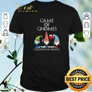 Funny Game of Gnomes Christmas is coming shirt sweater