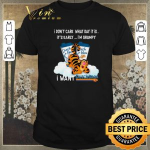Funny Tigger i don't care what day it is i'm grumpy Dutch Bros Coffee shirt sweater