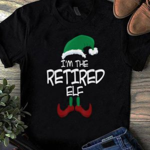 Hot I'm The Retired Elf Christmas Family Elf Costume shirt