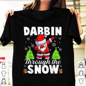 Original Dabbin Through The Snow Funny Santa Claus Christmas Gifts shirt
